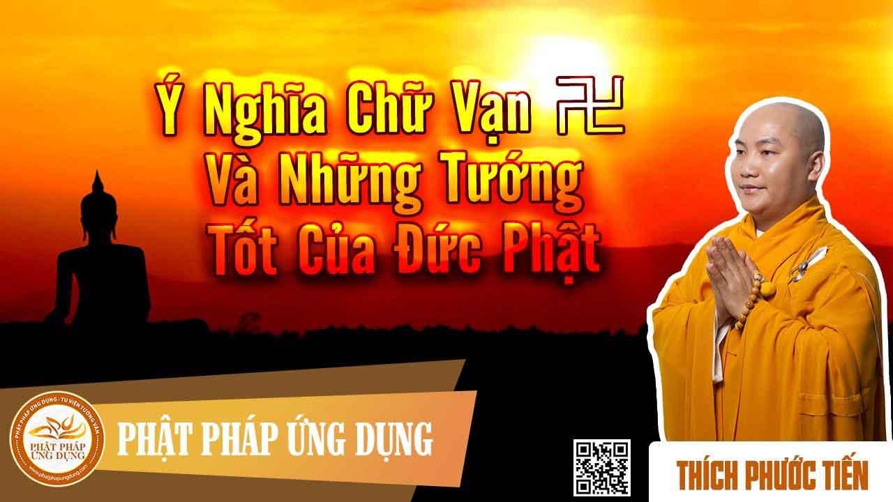 Hình đại diện Ý nghĩa chữ Vạn và những tướng tốt của Đức Phật