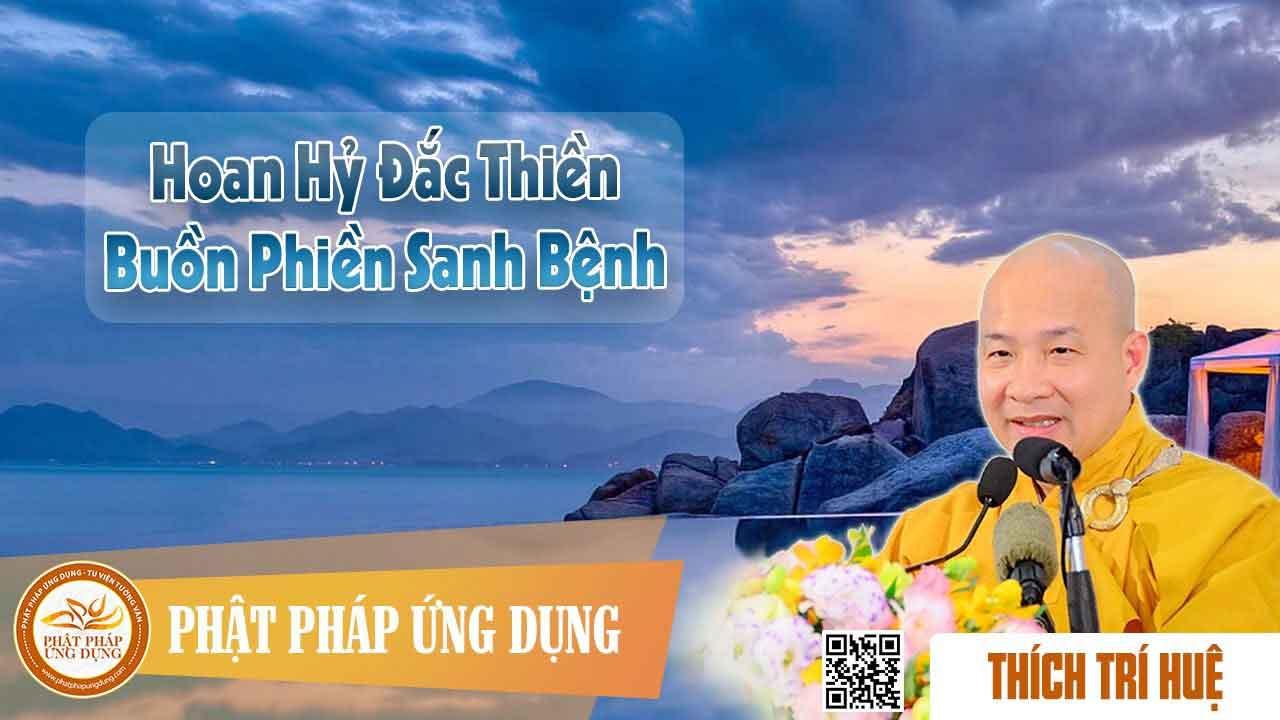Hình đại diện https://i0.wp.com/www.niemphat.vn/wp-content/uploads/2016/07/hoan-hy-dac-thien-buon-phien-san.jpg