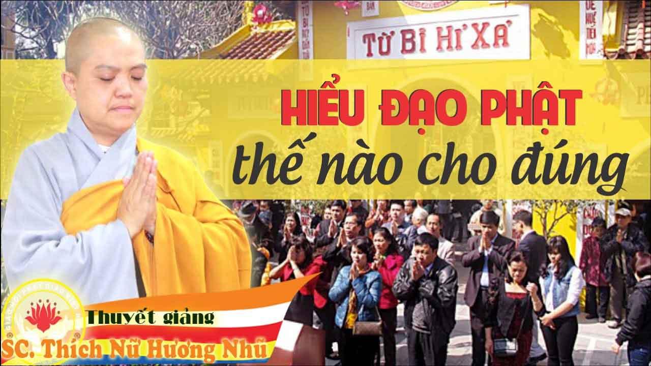 Hình đại diện Hiểu đạo Phật thế nào cho đúng