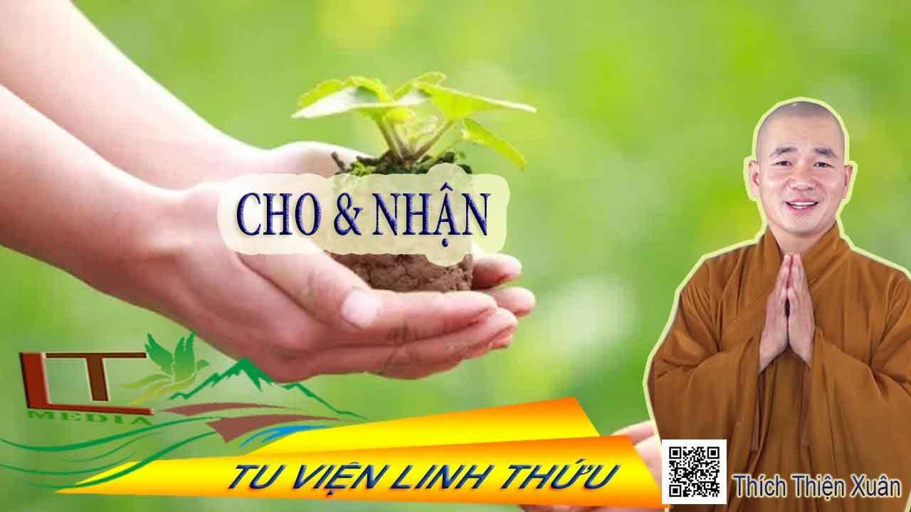 Hình đại diện Cho và nhận – Thích Thiện Xuân