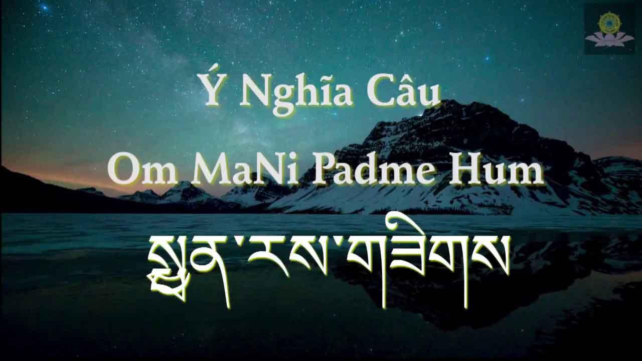 Hình đại diện Ý nghĩa thần chú Om MaNi Padme Hum