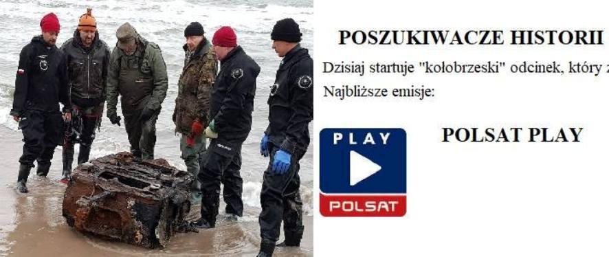 Patria Colbergiensis i przyjaciele w Polsacie - dziś dokument z poszukiwań