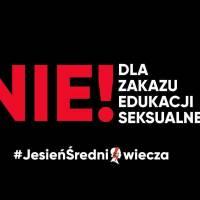 """""""Jesień Średniowiecza"""" - protesty w wielu miastach przeciwko zakazowi edukacji seksualnej"""