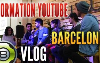 Vlog à Barcelone - Formation YouTube (Journée du créateur)