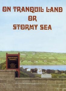 On Tranquil Land or Stormy Sea