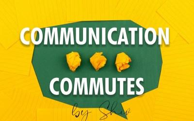 COMMUNICATION COMMUTES