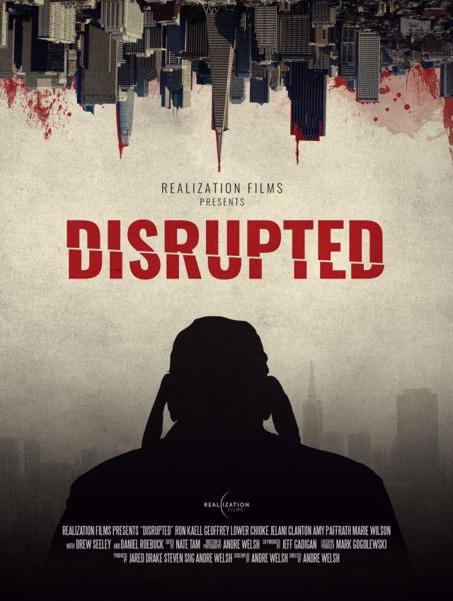 [News] Psychological Thriller DISRUPTED Having World Premiere at Cinequest