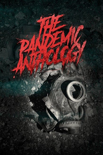[Chattanooga Film Festival Review] THE PANDEMIC ANTHOLOGY