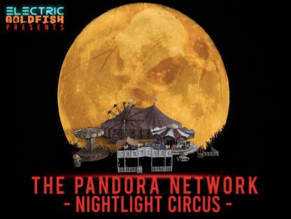 [Immersive Experience] THE PANDORA NETWORK: NIGHTLIGHT CIRCUS