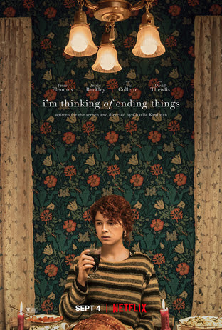 [Movie Review] I'M THINKING OF ENDING THINGS