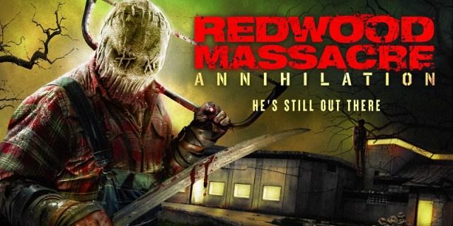 [News] REDWOOD MASSACRE: ANNIHILATION Arrives on Digital & DVD October 20