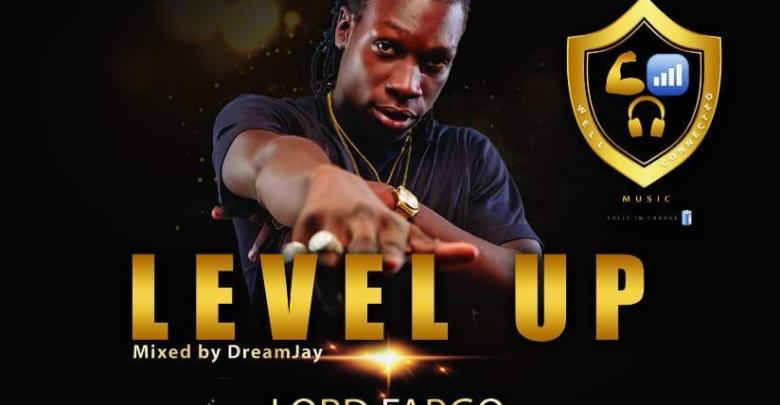 Lord Fargo — Level Up (Mixed By Dream Jay)