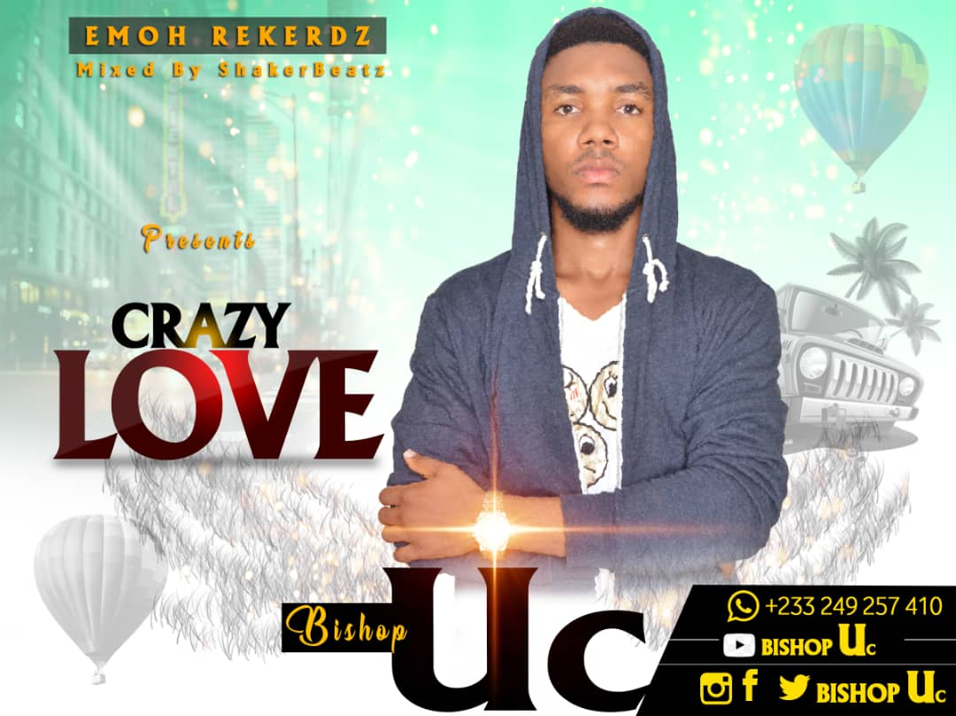 Bishop UC - Crazy Love (Mixed by Shaker Beatz)