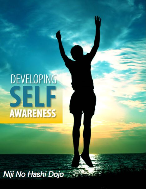 developing self awareness Self awareness is the key to managing your response to change, and it's the foundation of emotional intelligence if you're looking for practical ways to become self aware you're in the right place.