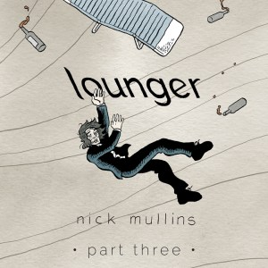 Lounger: Part 3 on ComiXology