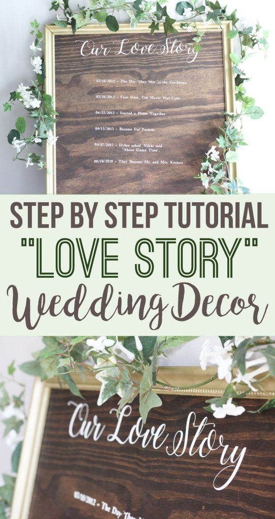 "Step by step tutorial: DIY ""Our Love Story"" Sign - Wedding decor sign by Nikkis Plate: www.nikkisplate.com"