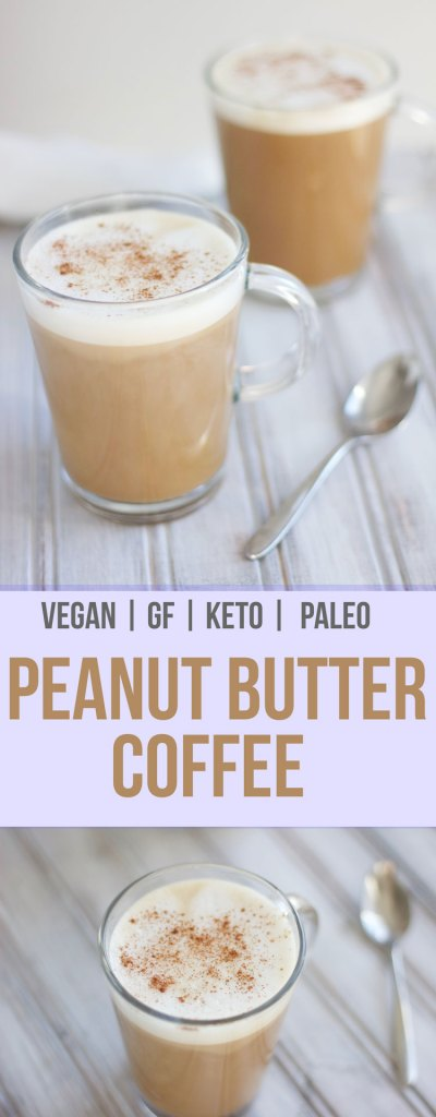 Peanut Butter Coffee | Vegan, Gluten Free, and Dairy Free, Paleo, Ketogenic || Nikki's Plate