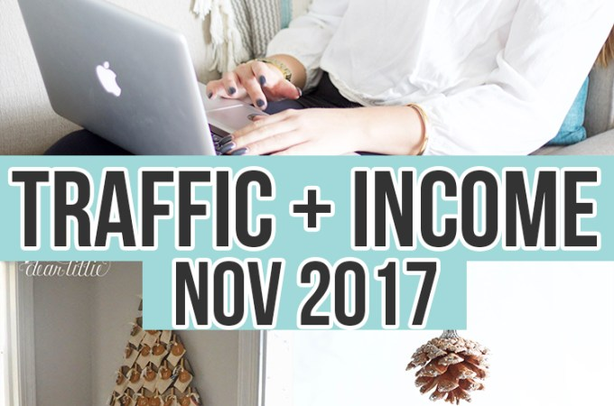 November 2017 TRAFFIC AND INCOME REPORT!