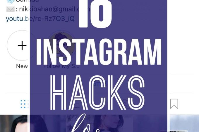 18 Instagram Hacks for 2018 - How to grow your instagram account! - www.nikkisplate.com