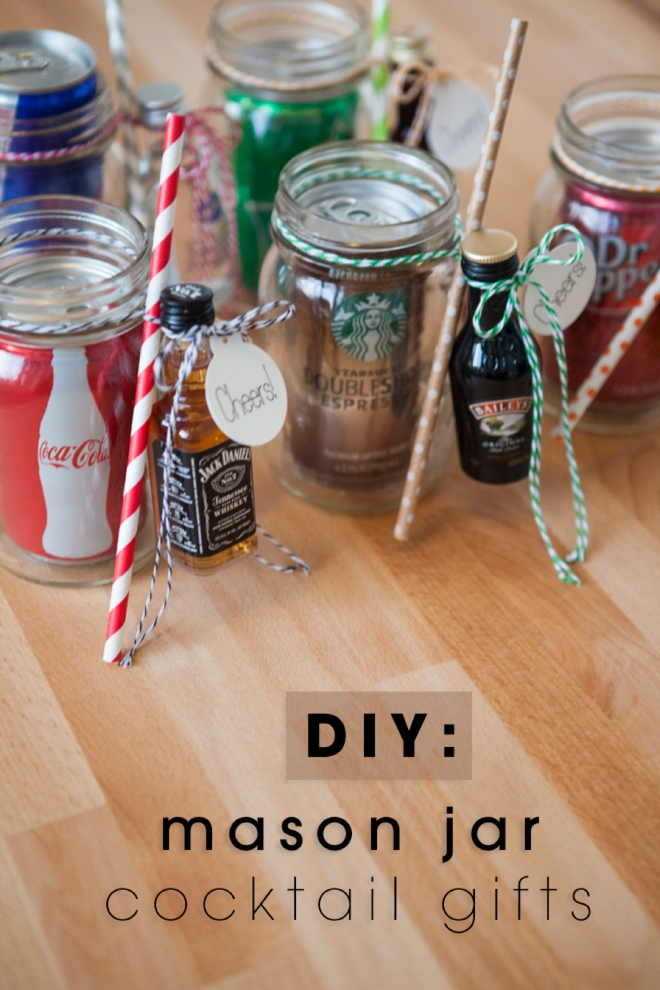 Create cute mason jar gifts with mini liquor bottles paired with small cans of sodas and other popular mixers