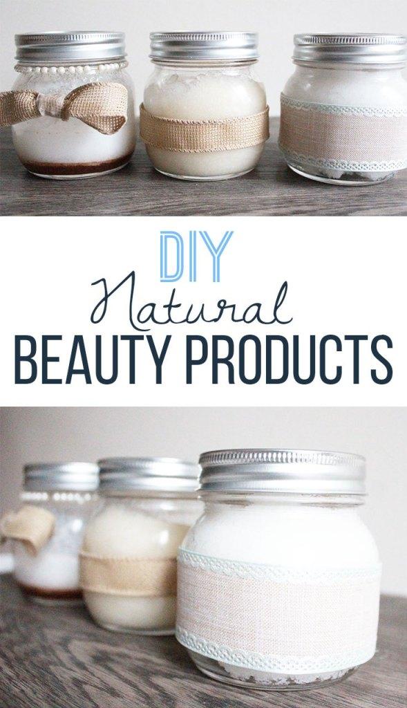 Homemade Mason Jar Beauty Products