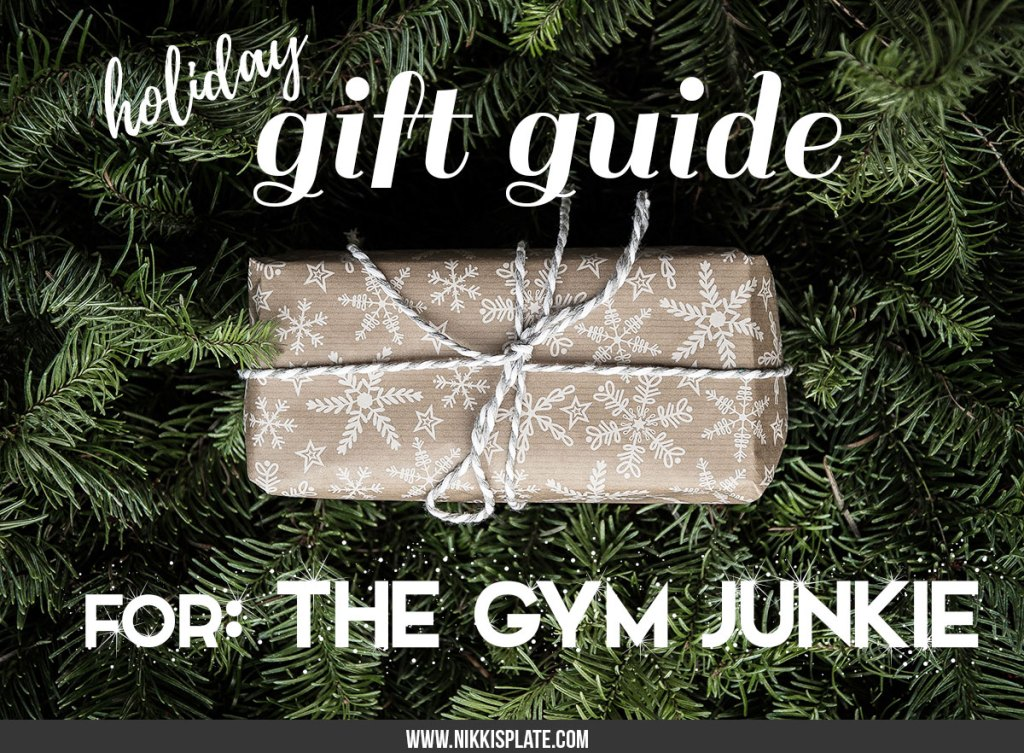 The Gym Junkie Holiday Gift Guide; have a fitness obsessed person on your Christmas list this year? Here are some ideas for the perfect present! #giftguide #fitness #gymjunkie