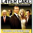 Heute habe ich mir Daniel Craig in seiner ersten Hauptrolle gegeben – L4yer Cake ist die Verfilmung des gleichnamigen Romans von J. J. Connolly. Verstärkt wird die Besetzung durch Colm […]
