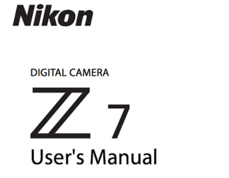 Nikon Z7 Now Shipping, and Z7, FTZ User's Manuals now