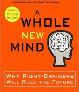 A Whole New Mind by Daniel Pink