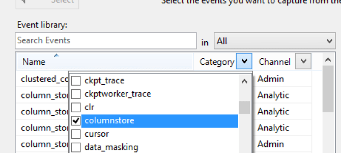 """Columnstore Indexes – part 82 (""""Extended Events in SQL Server 2016"""")"""
