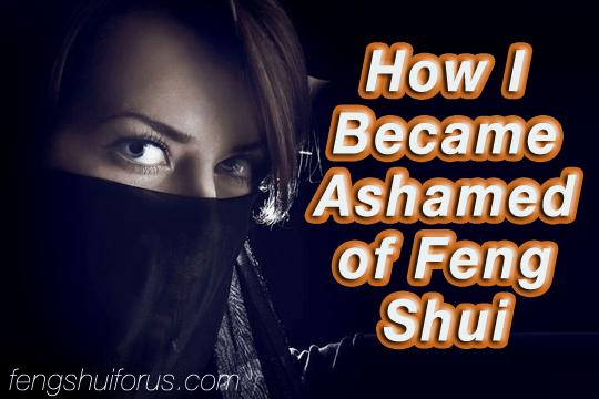 How-I-Became-Ashamed-of-Feng-Shui