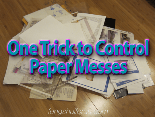 One-Trick-to-Control-Paper-Messes-2