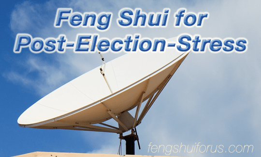 feng-shui-post-election-stress