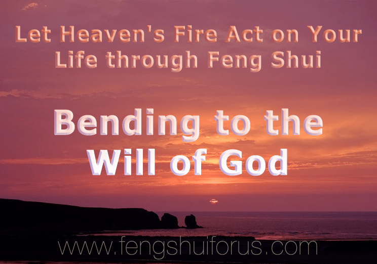 heaven-fire-bend-will-god-feng-shui