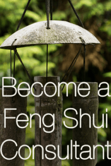 Become a Feng Shui Consultant