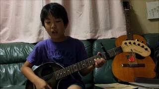 ひまわりの約束/秦基博 ギター弾き語り(11歳)