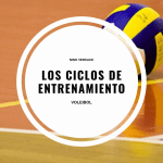 Los ciclos de entrenamiento en el voleibol