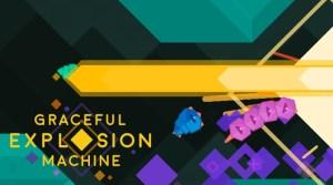 Graceful Explosion Machine Gets Free Update