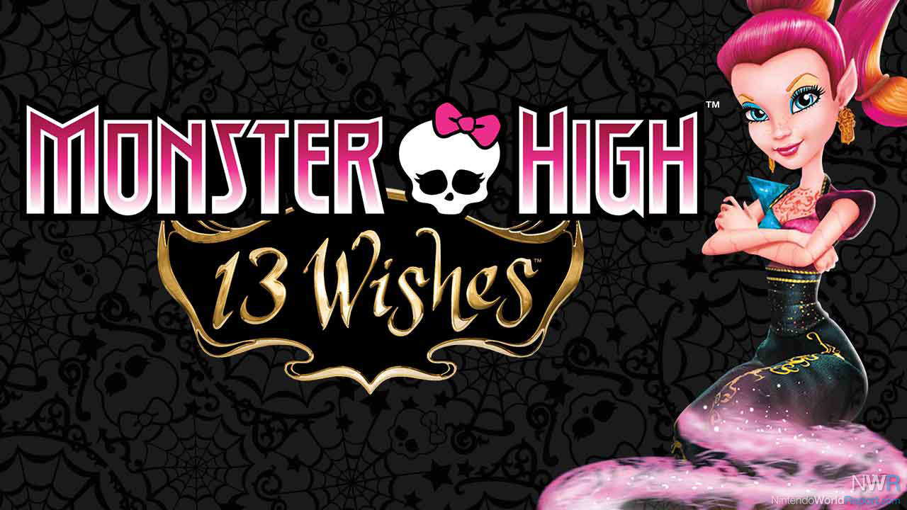 Monster High 13 Wishes Game Nintendo World Report