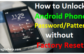 3 Way to Unlock your Android Phone without Factory Reset