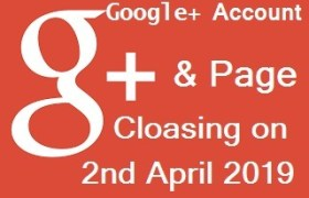 Google+ Account Page Cloasing 2 April 2019