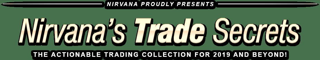 Nirvana's Trade Secrets!