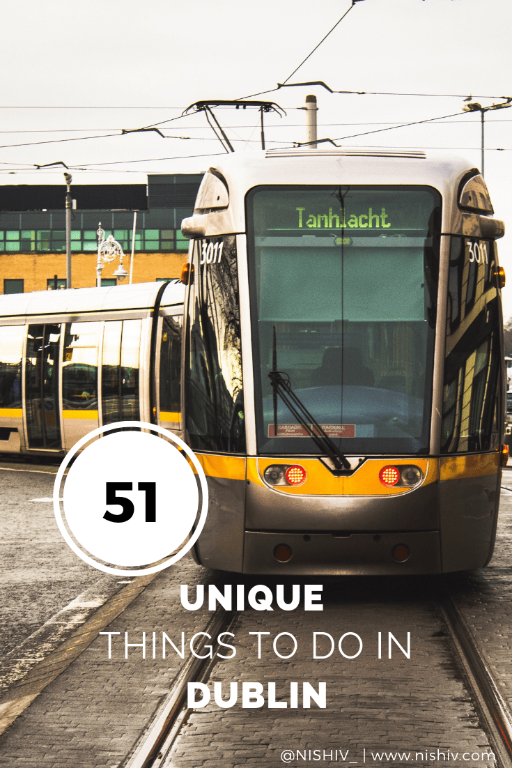 51 unique and unusual things to do in dublin, www.nishiv.com