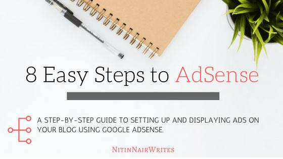 8 Steps to Display Ads using Google AdSense - NitinNairWrites