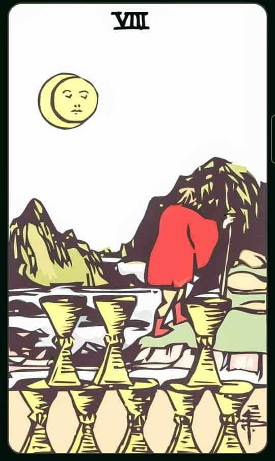 EIGHT Of CUPS : 8 ถ้วย
