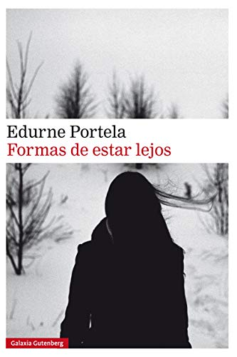 FORMAS DE ESTAR LEJOS (MONA JACINTA)