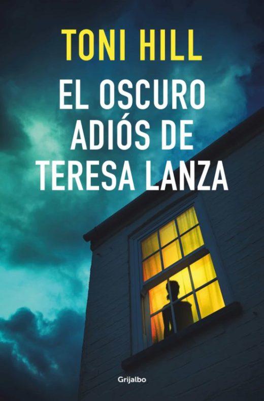 EL OSCURO ADIOS DE TERESA LANZA (MONA JACINTA)
