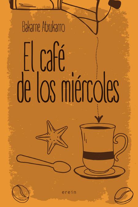 EL CAFÉ DE LOS MIÉRCOLES (MONA JACINTA)