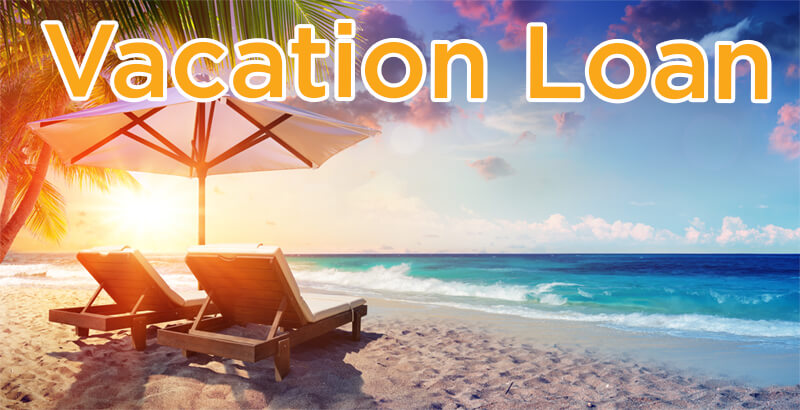 applying for a vacation loan