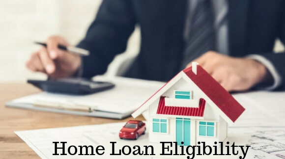 eligibility criteria for a home loan in india